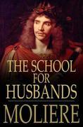 Moliere - The School for Husbands