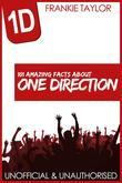 101 Amazing Facts about One Direction
