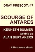 Scourge of Antares [Dray Prescot #47]