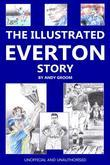The Illustrated Everton Story