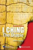 I Ching: The Oracle (Revised Edition)
