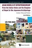 Asian Models of Entrepreneurship - From the Indian Union and Nepal to the Japanese Archipelago: Context, Policy and Practice