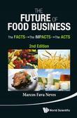 The Future of Food Business: The Facts, The Impacts and The Acts