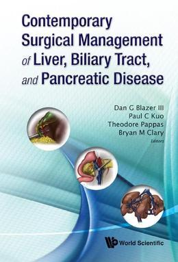 Contemporary Surgical Management of Liver, Biliary Tract, and Pancreatic Disease