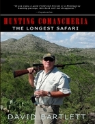 Hunting Comancheria: The Longest Safari