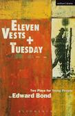 'Eleven Vests' & 'Tuesday'