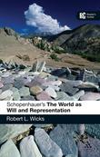 Schopenhauer's 'The World as Will and Representation': A Reader's Guide