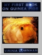 My First Book On Guinea Pigs