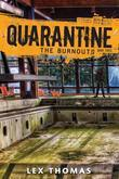 Quarantine #3: The Burnouts
