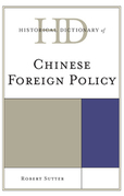 Historical Dictionary of Chinese Foreign Policy
