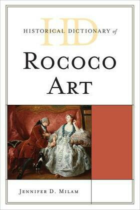 Historical Dictionary of Rococo Art