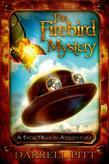 The Firebird Mystery: A Steampunk Detective Novel featuring Jack Mason