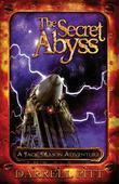 The Secret Abyss: A Steampunk Detective Novel