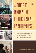 A Guide to Innovative Public-Private Partnerships
