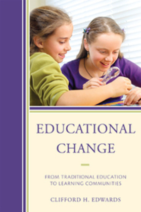 Educational Change: From Traditional Education to Learning Communities