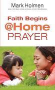 Faith Begins @Home Prayer