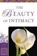 The Beauty of Intimacy