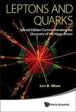 Leptons and Quarks: (Special Edition Commemorating the Discovery of the Higgs Boson)