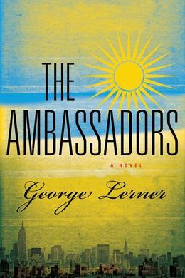 The Ambassadors: A Novel