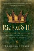 Richard III: England's Black Legend