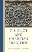 T. S. Eliot and Christian Tradition