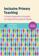 Inclusive Primary Teaching: A critical approach to equality and special educational needs