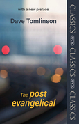 The Post-Evangelical: Spck Classic ? with a New Preface: Spck Classic ? with a New Preface