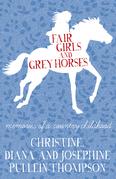 Fair Girls and Grey Horses