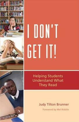 I Don't Get It: Helping Students Understand What They Read