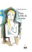 Élyse, la fille de sa mère