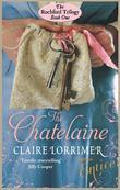 The Chatelaine: Rochford Trilogy: Book 1