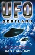 UFO Scotland: The Secret History of Scotland's UFO Phenomenon