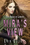Mira's View (the Sword of Lumina, Book #1)