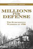 Millions for Defense: The Subscription Warships of 1798