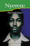 Nyerere: The Early Years: The Early Years