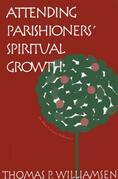 Attending Parishioners' Spiritual Growth