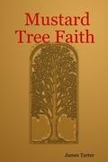 Mustard Tree Faith
