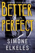 Simone Elkeles - Better Than Perfect