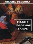 Grazia Deledda - Fiabe e leggende sarde