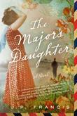 The Major's Daughter: A Novel