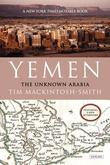 Yemen: The Unknown Arabia