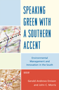Speaking Green with a Southern Accent: Environmental Management and Innovation in the South