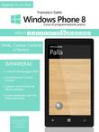 Windows Phone 8: corso di programmazione pratico. Livello 9