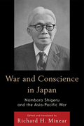 War and Conscience in Japan: Nambara Shigeru and the Asia-Pacific War