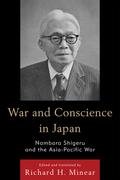 War and Conscience in Japan: Nambara Shigeru and the Asia-Pacific War