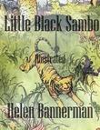 Little Black Sambo: Illustrated
