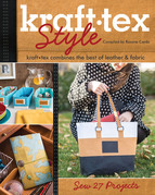 Kraft Tex Style: Kraft Tex Combines the Best of Leather & Fabric Sew 27 Projects