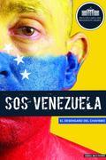 SOS Venezuela: Disillusioned in the Age of Chavez