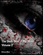 The Dark Side of My Mind - Volume 2