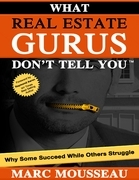 What Real Estate Gurus Don't Tell You